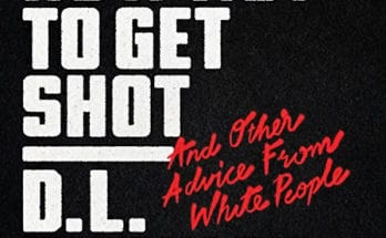 D.L. Hughley Book How Not To Get Shot
